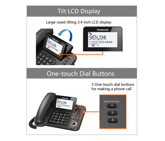 Tilt LCD Display / One-touch Dial Buttons