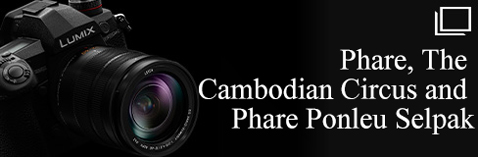 Phare, The Cambodian Circus and Phare Ponleu Selpak