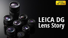 LEICA DG Lens Story - The Quest for Changing Photography