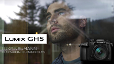 GH5 video and impressions by Luke Neumann