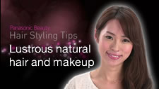 Lustrous Natural Hair and Makeup |Panasonic Beauty Hair Styling Tips