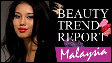 Asian Beauty Trend Report - Malaysia