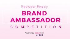 Join our competition and become Panasonic Beauty Brand Ambasador!