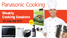 Panasonic Weekly Cooking Sessions - Jul, Aug, Sep'15