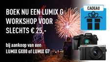 LUMIX GX80 EN LUMIX G7 WORKSHOP ACTIE