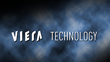 VIERA Technology