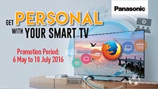 Panasonic TV Promotion<br /> (May - Jul 2016)