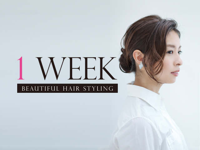 1 Week Beautiful Hair Styling