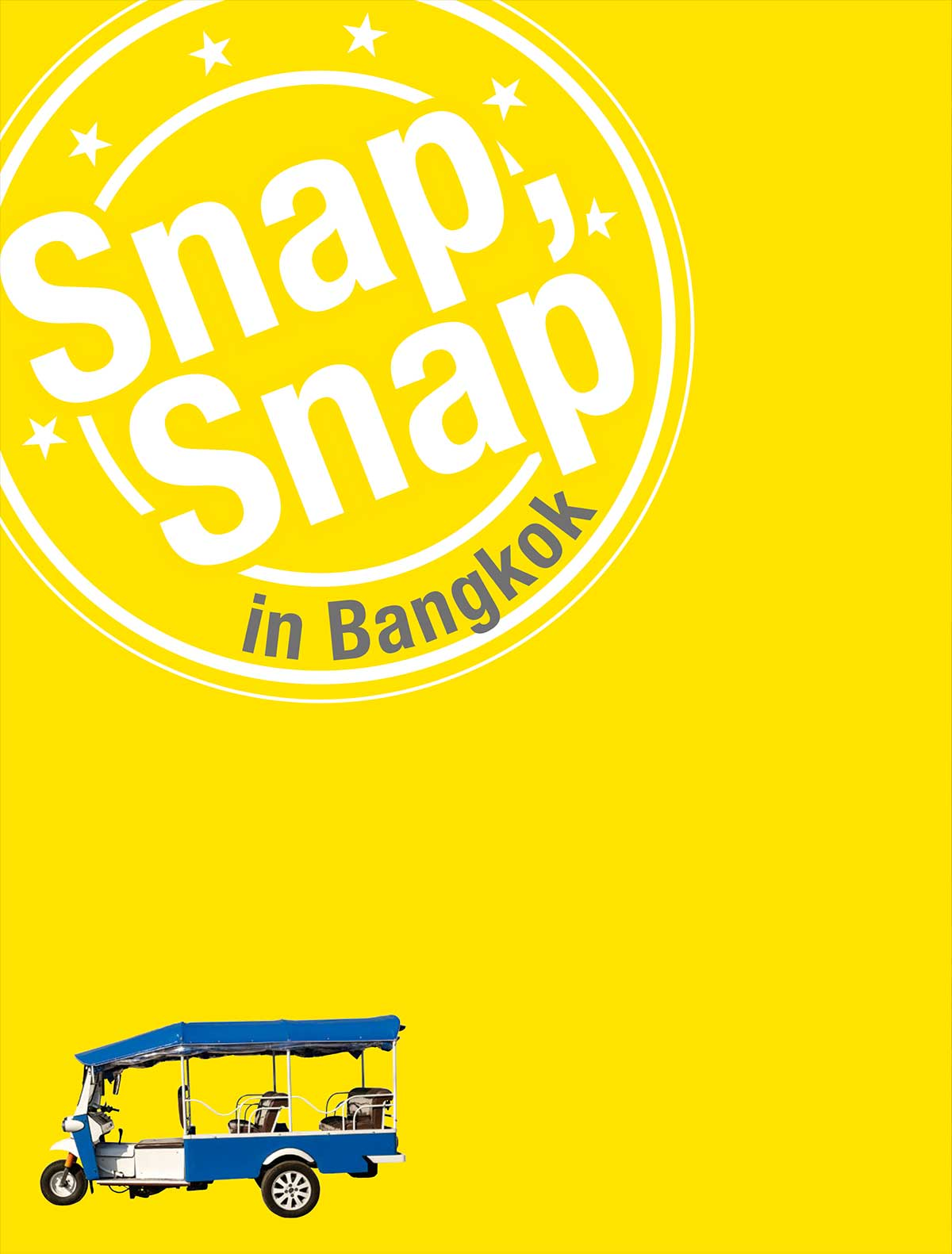 Snap, Snap in Bangkok