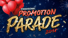 Panasonic Promotion Parade 2018