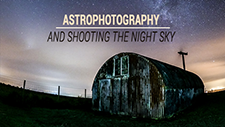 Astrophotography and Shooting the Night Sky