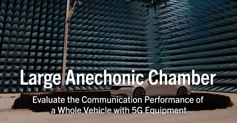 Large Anechoic Chamber - Evaluate the Communication Performance of a Whole Vehicle with 5G Equipment