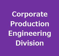 Corporate Production Engineering Division