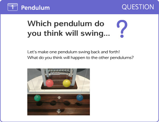 Which pendulum do you think will swing...?