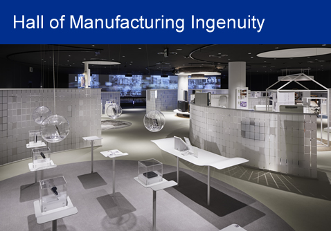 Hall of Manufacturing Ingenuity
