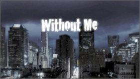 Without Me - U.S.A. Val Verde High School