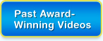 Past Award- Winning Videos