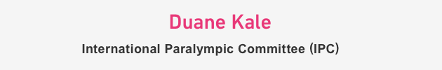 Duane Kale International Paralympic Committee (IPC)