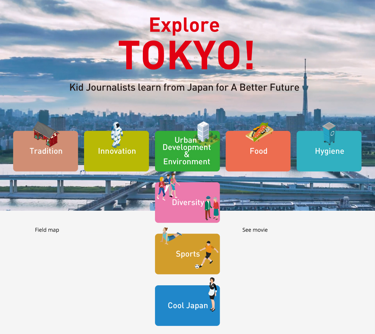 Explore TOKYO! Kid Journalists learn From Japan For A Better Future