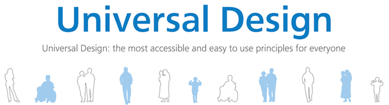 Universal Design: the most accessible and easy to use principles for everyone