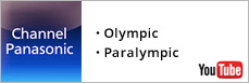 Channel Panasonic: Olympic and Paralympic Games (YouTube)