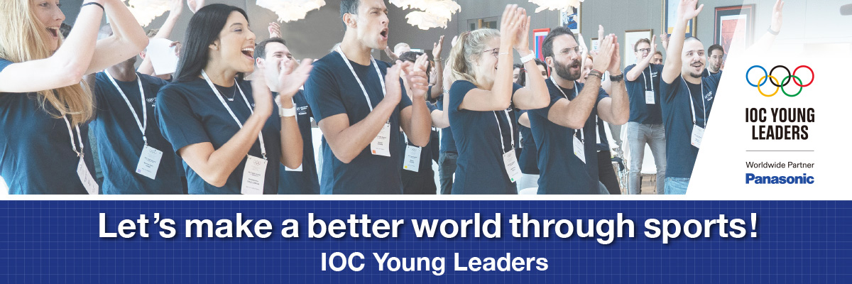 Let's make a better world through sports! IOC Young Leaders