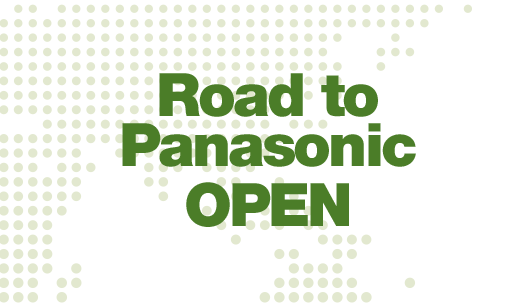 Road to Panasonic Open