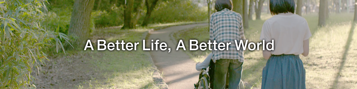 A Better Life, A Better World