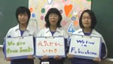 2011 KWN日本 【最優秀作品賞/We Love FUKUSHIMA賞】 We are from・・・