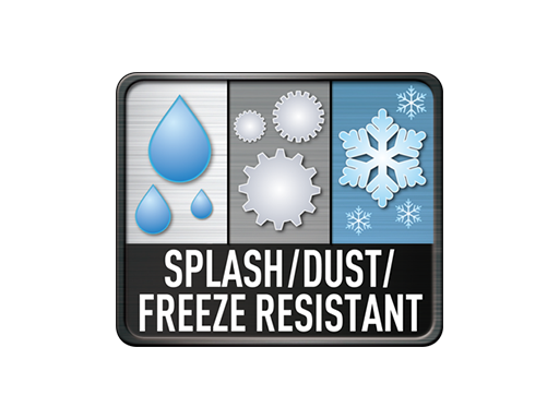 Dust / Splash / Freeze Resistant
