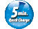 5-minute quick charge