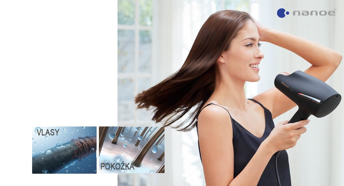 nanoe™ pro nádherné vlasy a zdravou pokožku hlavy