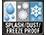 Splash/Dust/Freezeproof