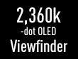Vizor cu afișare în timp real OLED cu 2360000 de puncte