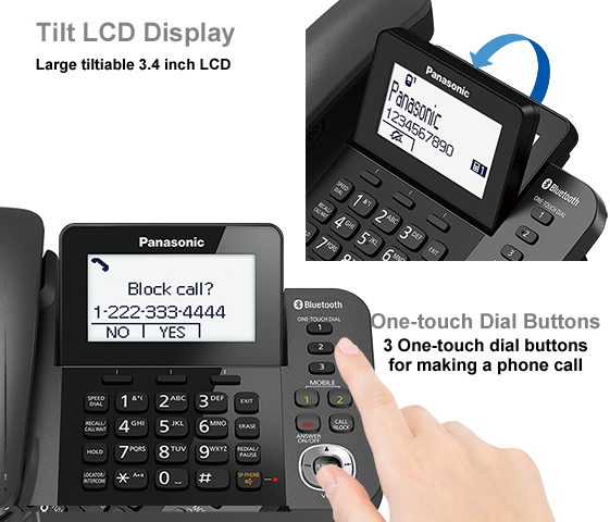 Large Tiltable LCD / One-touch Dial Buttons